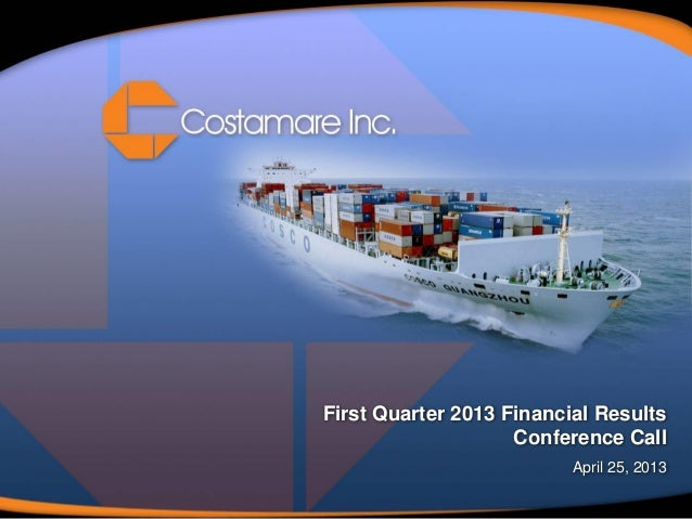 First Quarter 2013 Financial ResultsConference CallApril 25, 2013