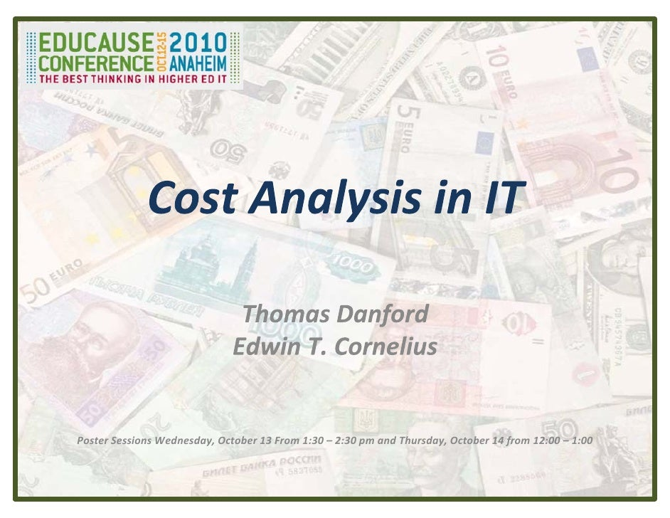 Cost Analysis in IT - Educause10