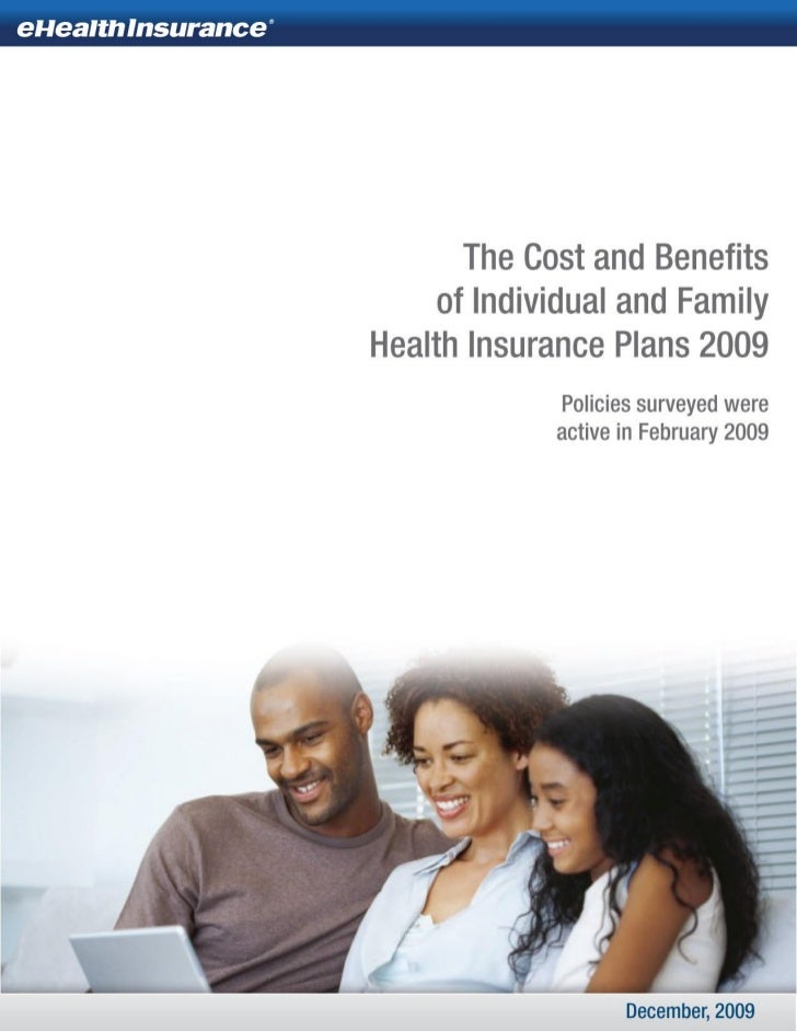 LR - Cost and Benefits Of Individual and Family Health Insurance Plans 2009