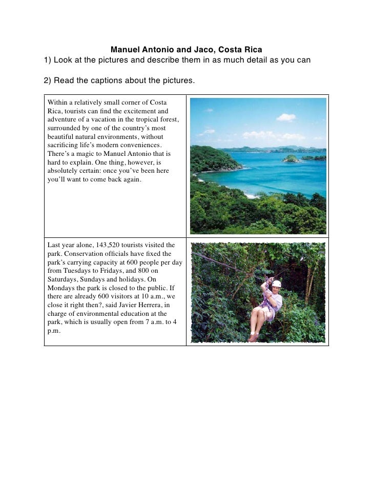 Manuel Antonio and Jaco, Costa Rica 1) Look at the pictures and describe them in as much detail as you can  2) Read the ca...