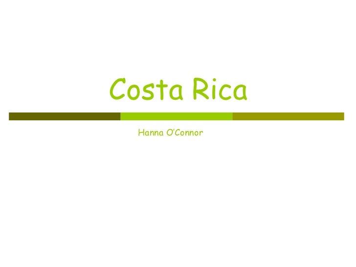 Costa Rica Hanna O'Connor