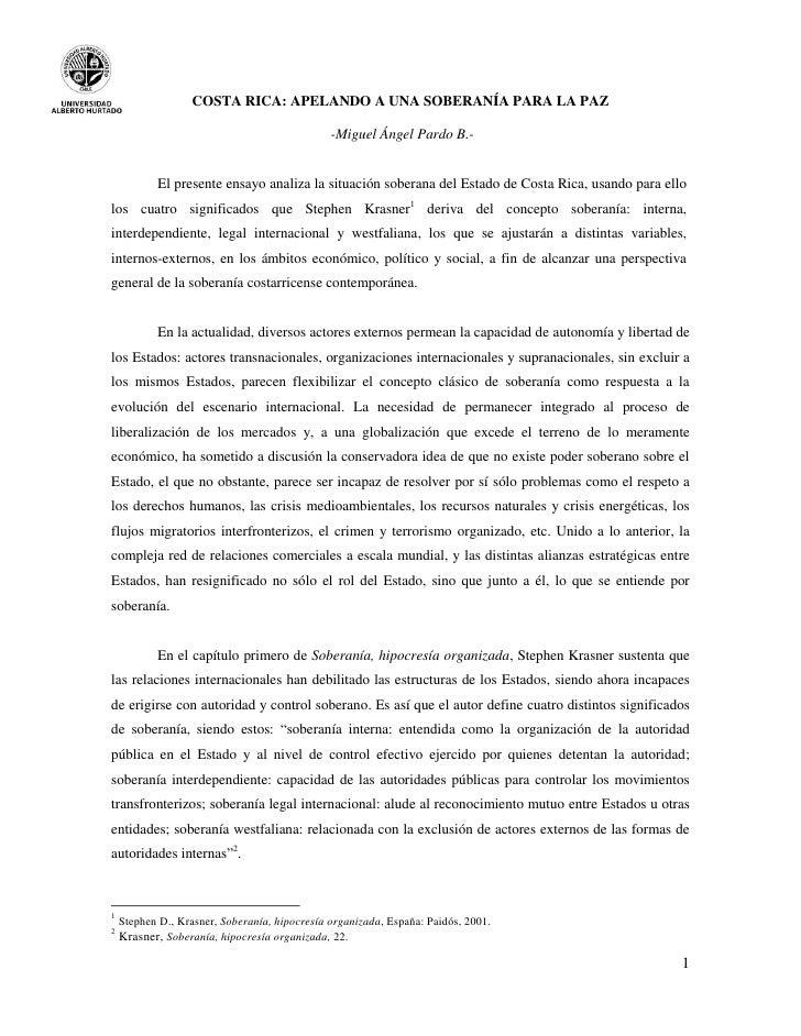 COSTA RICA: APELANDO A UNA SOBERANÍA PARA LA PAZ                                               -Miguel Ángel Pardo B.-    ...