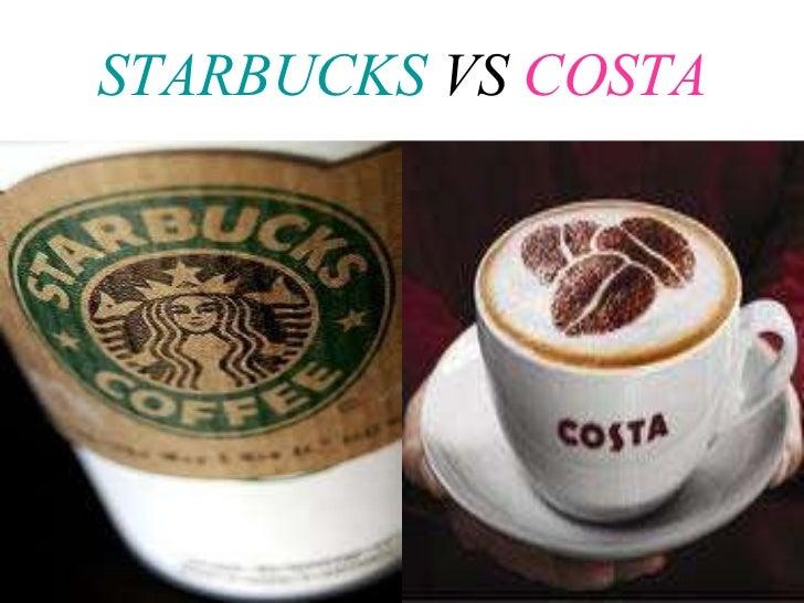 STARBUCKS  VS  COSTA