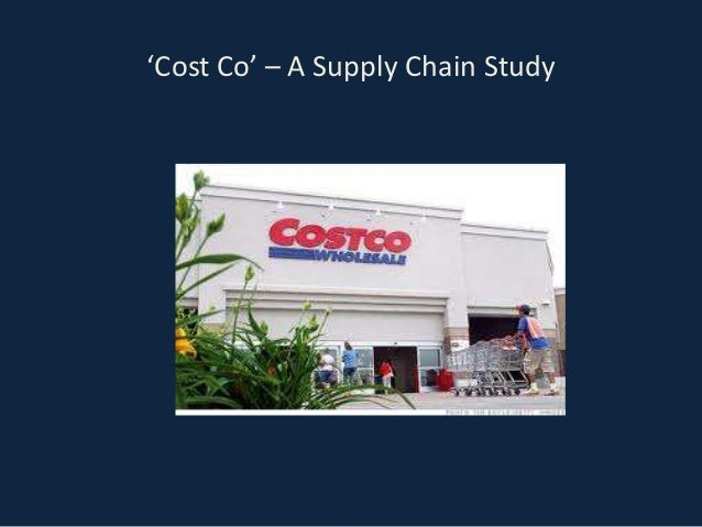 'Cost Co' – A Supply Chain Study