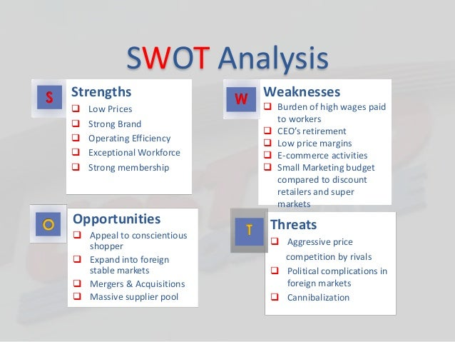 costco wholesale corporation swot analysis Home depot: based on its 2017 net sales, home depot is the largest home improvement company of the world the brand offers a very large assortment of home improvement products as well as building material, lawn and garden products and home decor products.