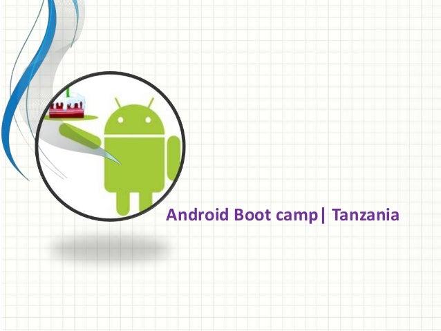 Android Boot camp| Tanzania