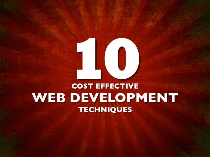 Cost Effective Web Development Techniques