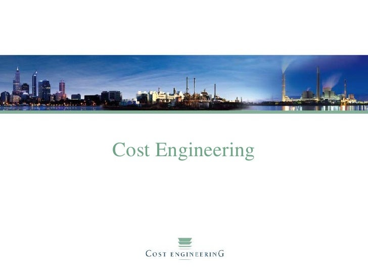 Cost Engineering for Tendering & Contracting