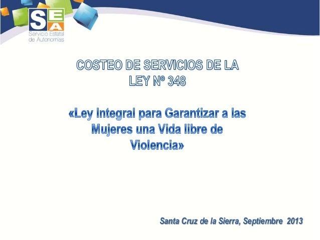 Costeo de servicios de la Ley Integral contra la violencia hacia las mujeres