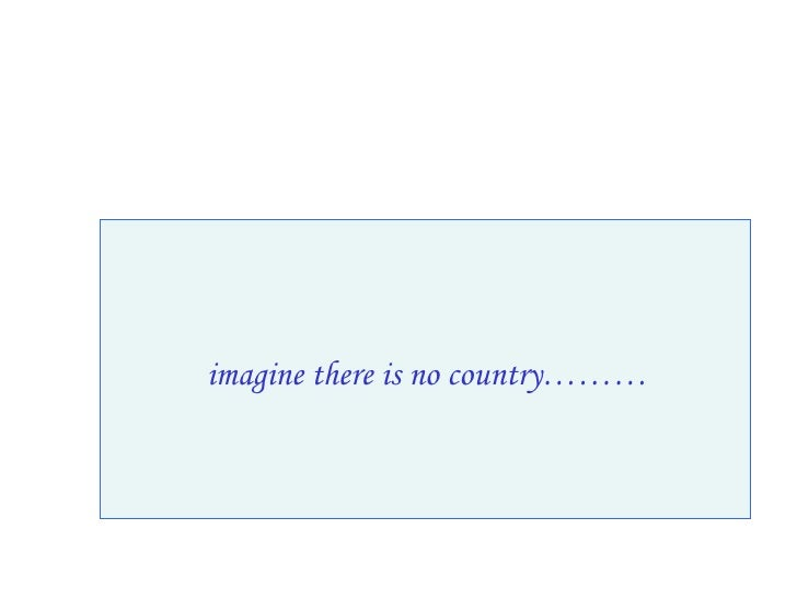 imagine there is no country………