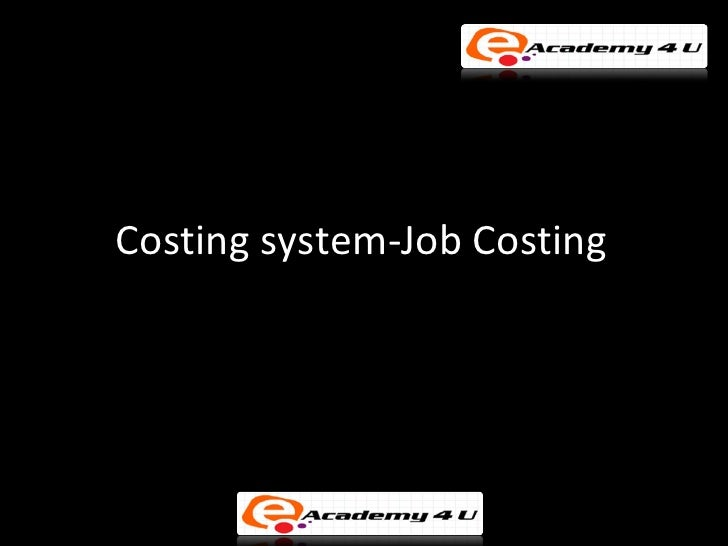 Costing system job costing