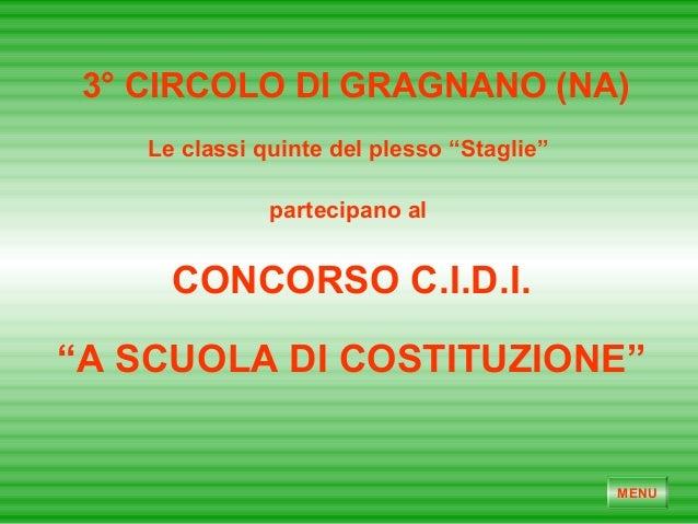 """CONCORSO C.I.D.I. 3° CIRCOLO DI GRAGNANO (NA) Le classi quinte del plesso """"Staglie"""" partecipano al MENU """"A SCUOLA DI COSTI..."""