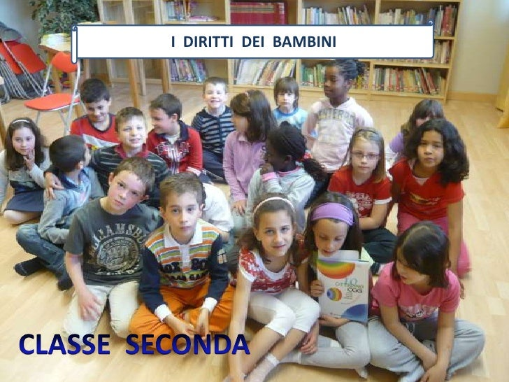 I  DIRITTI  DEI  BAMBINI<br />CLASSESECONDA<br />