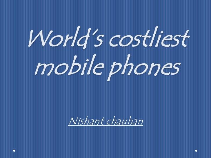 Costliest mobiles