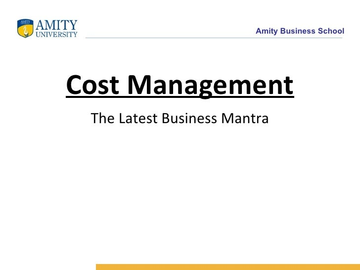 Cost Management The Latest Business Mantra