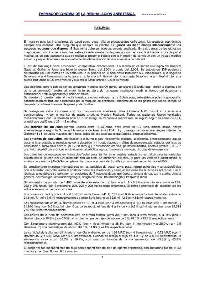 FARMACOECONOMIA DE LA REINHALACION ANESTESICA.                                 Leonardo A. Vela Orihuela                  ...