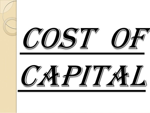 Cost ofCapital