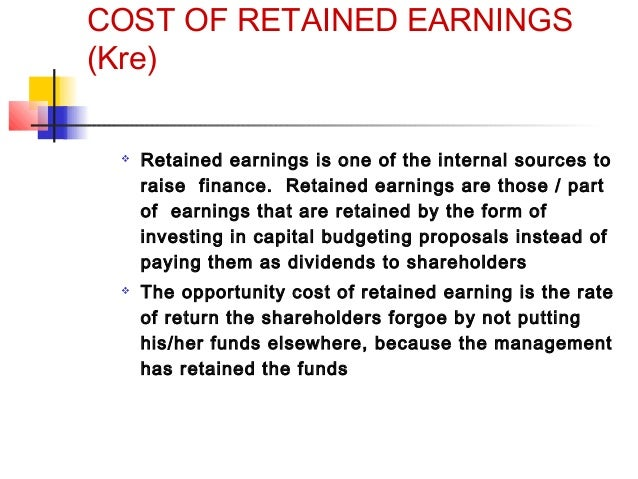 cost of retained earnings What is the cost of capital $10 million of 7% preferred stock, and $50 million of common stock and retained earnings with an estimated cost of 15.