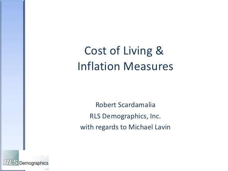 Cost of Living &  Inflation Measures Robert Scardamalia RLS Demographics, Inc. with regards to Michael Lavin