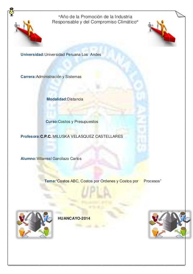 """""""Año de la Promoción de la Industria Responsable y del Compromiso Climático"""" Universidad:Universidad Peruana Los Andes Car..."""