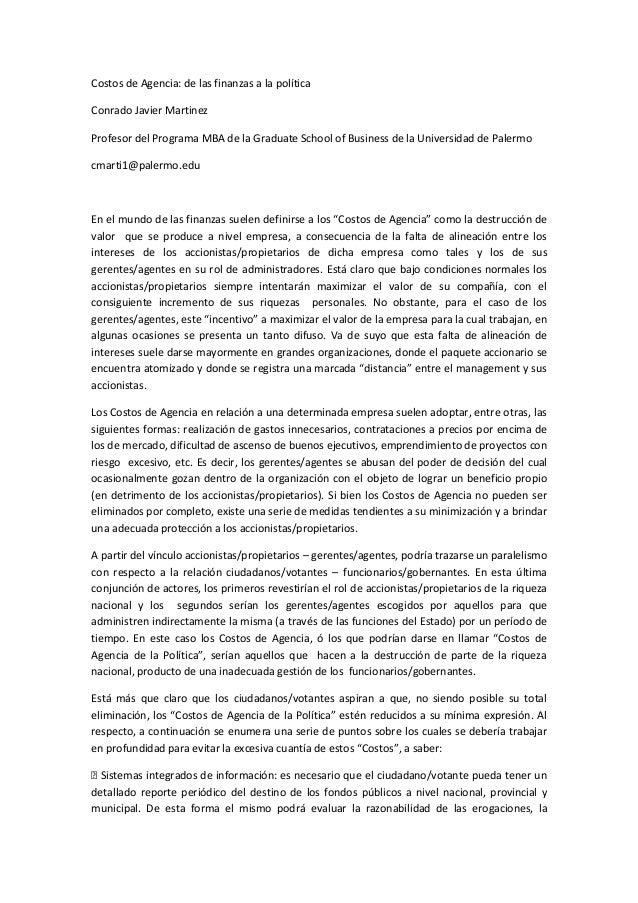 Costos de Agencia: de las finanzas a la políticaConrado Javier MartinezProfesor del Programa MBA de la Graduate School of ...