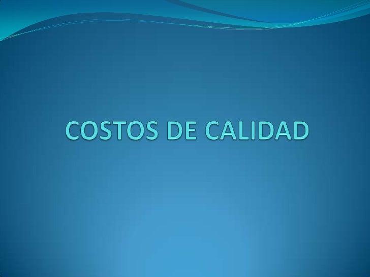SISTEMAS DE GESTIÓN DE CALIDAD     Un sistema integrado de gestión de la calidad tiene que cumplir, como     mínimo, los s...