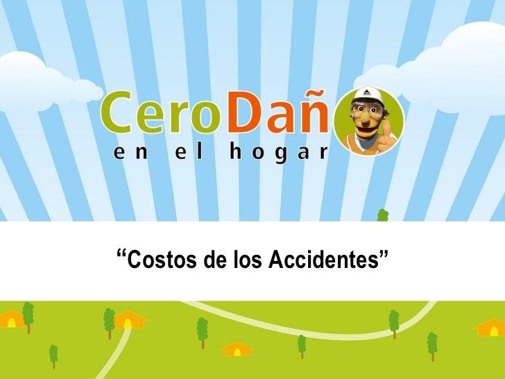 Costos De Los Accidentes