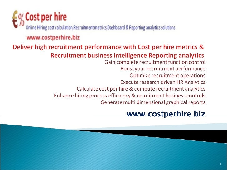 Successful recruitment metrics,KPI,Costing,business intelligence for outstanding recruitment performance.Login to www.costperhire.biz and stay ahead.