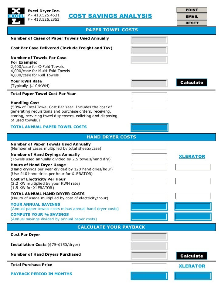 Excel Dryer Inc.                                        PRINT         P - 413.525.4531       COST SAVINGS ANALYSIS        ...