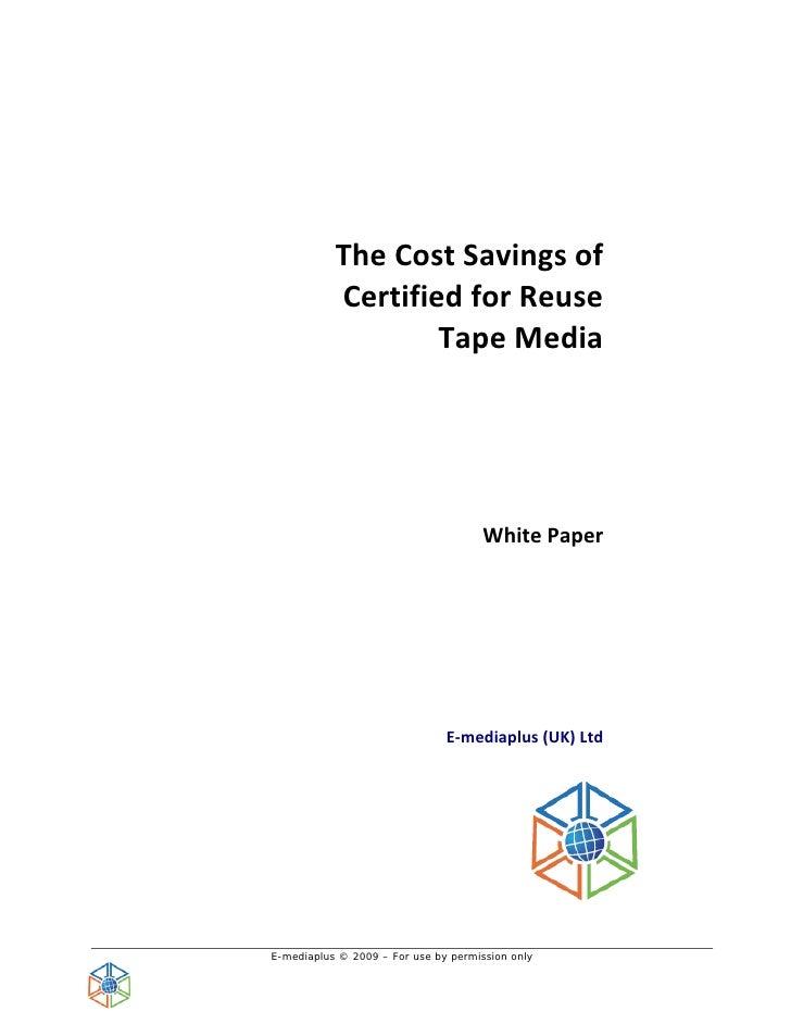 Cost savings of recertified media   emedia