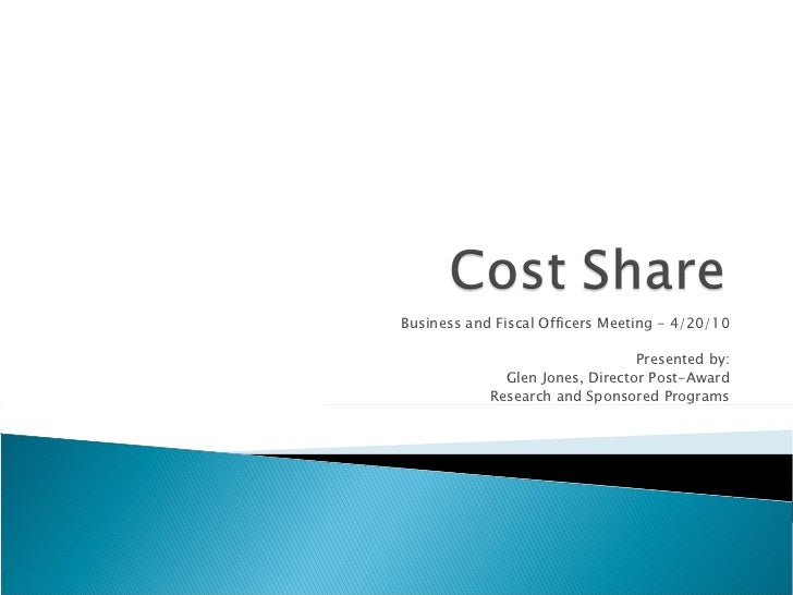Business and Fiscal Officers Meeting - 4/20/10                                 Presented by:              Glen Jones, Dire...