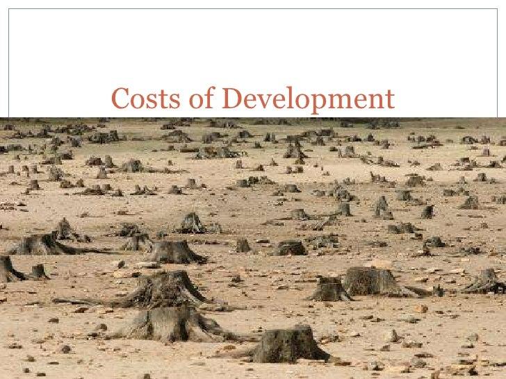 Costs of development