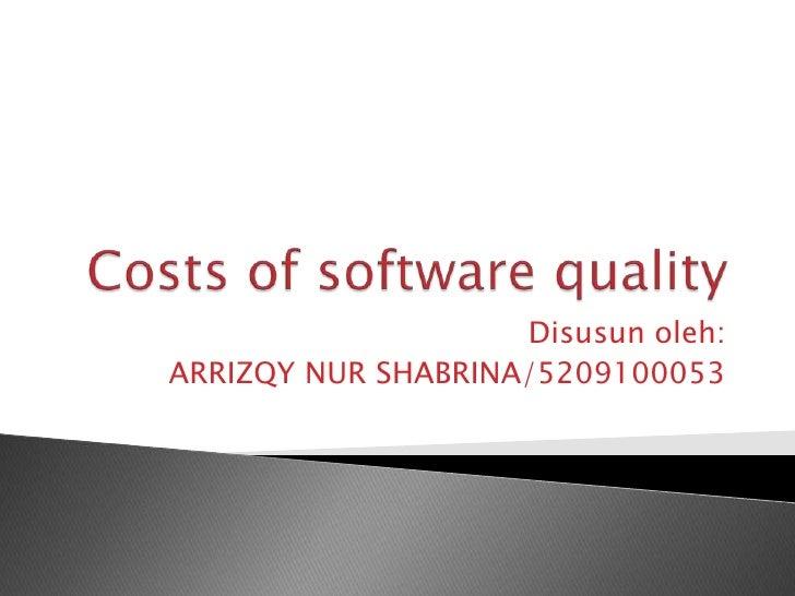 Costs of software quality