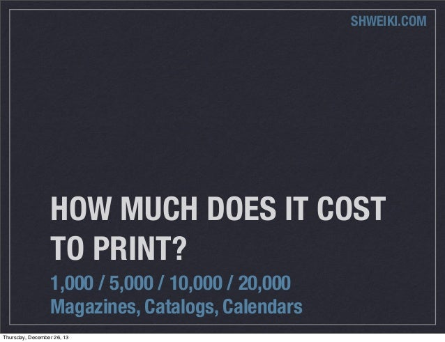 How much does it cost to print a magazine