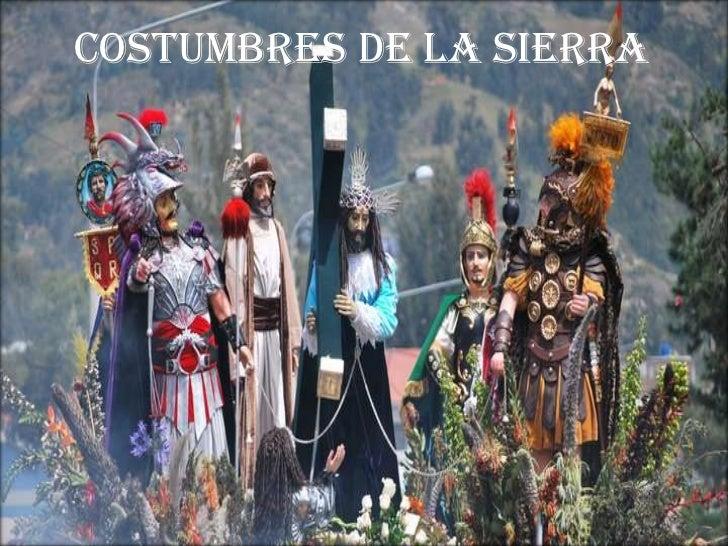 COSTUMBRES DE LA SIERRA<br />