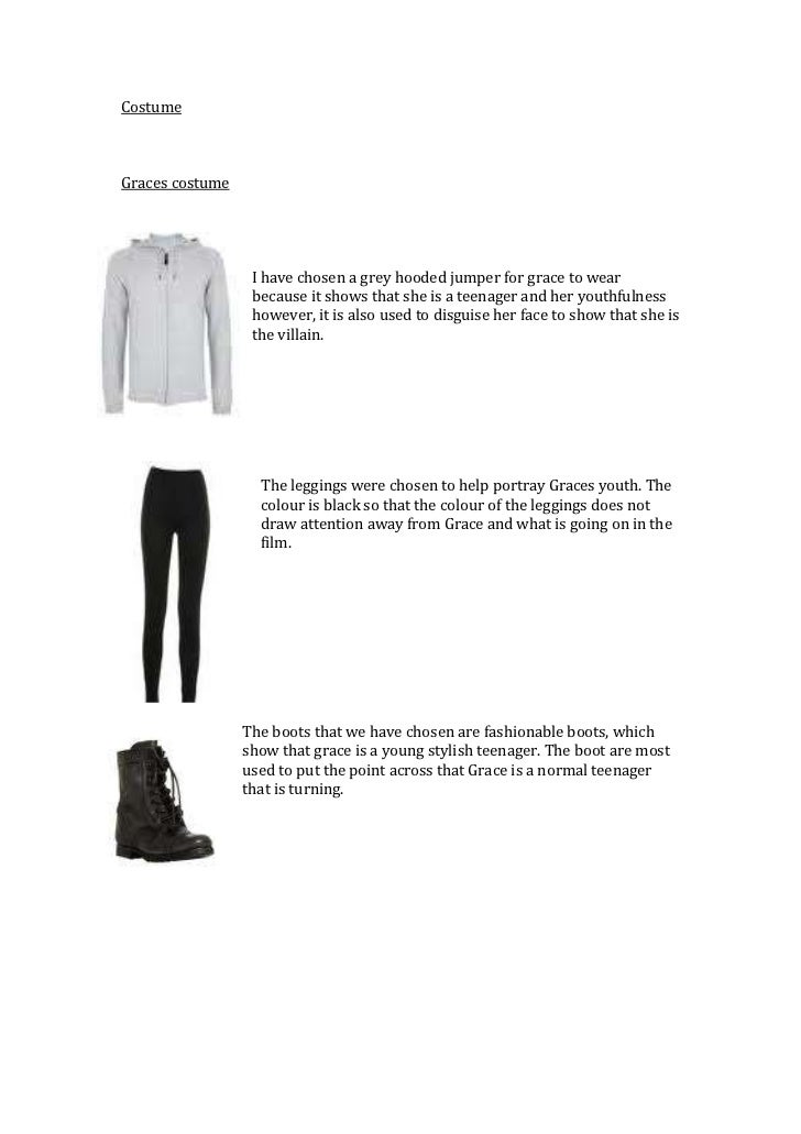 Costume <br />Graces costume <br />-22860071120<br />I have chosen a grey hooded jumper for grace to wear because it shows...