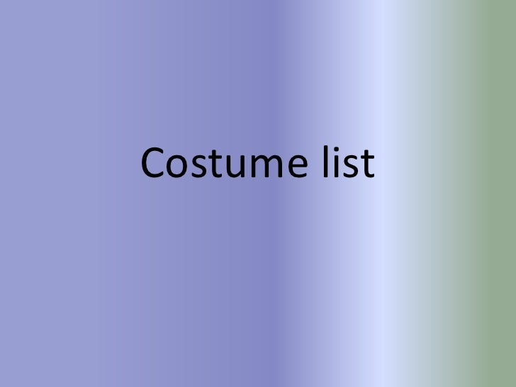 Costume and prop list