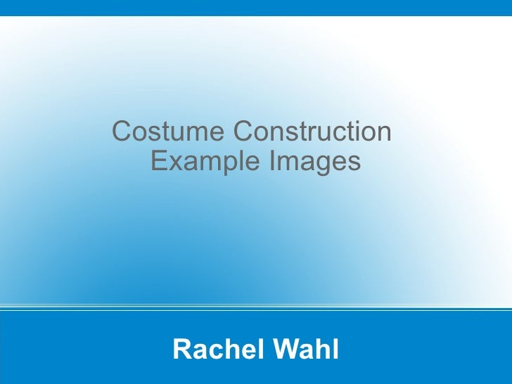 Costume Construction Images