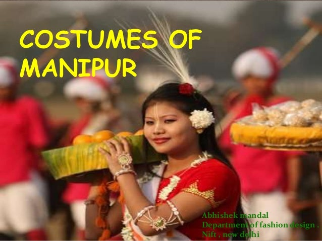 Costumes of manipur ppt