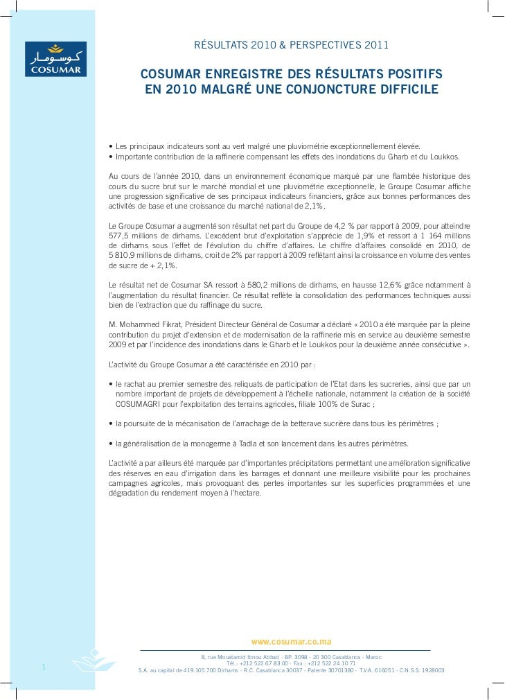 RÉSULTATS 2010 & PERSPECTIVES 2011              COSUMAR ENREGISTRE DES RÉSULTATS POSITIFS              EN 2010 MALGRÉ UNE ...