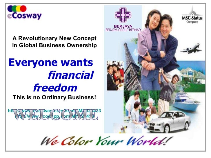 A Revolutionary New Concept in Global Business Ownership   Everyone wants  financial freedom This is no Ordinary Business!...