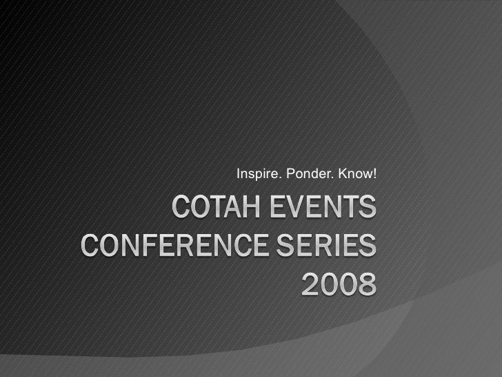 COTAH Events Conference Series 2008