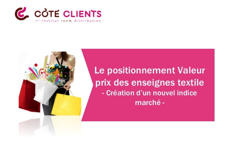 Le positionnement Valeurprix des enseignes textile - Création d'un nouvel indice           marché -