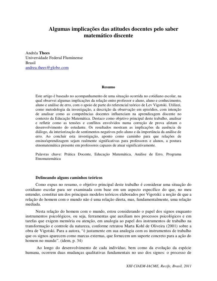Algumas implicações das atitudes docentes pelo saber                          matemático discenteAndréa TheesUniversidade ...