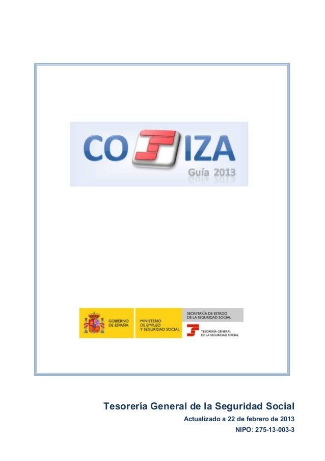 Página 1 de 213 Tesorería General de la Seguridad Social Actualizado a 22 de febrero de 2013 NIPO: 275-13-003-3