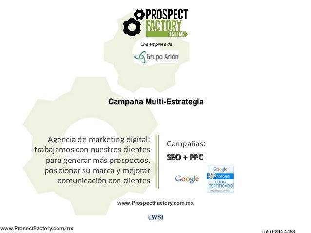 Agencia de marketing digital: trabajamos con nuestros clientes para generar más prospectos, posicionar su marca y mejorar ...