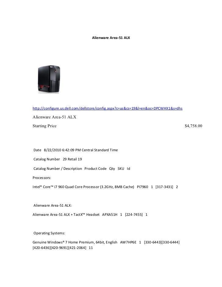 Alienware Area-51 ALXhttp://configure.us.dell.com/dellstore/config.aspx?c=us&cs=19&l=en&oc=DPCWHX1&s=dhsAlienware Area-51 ...