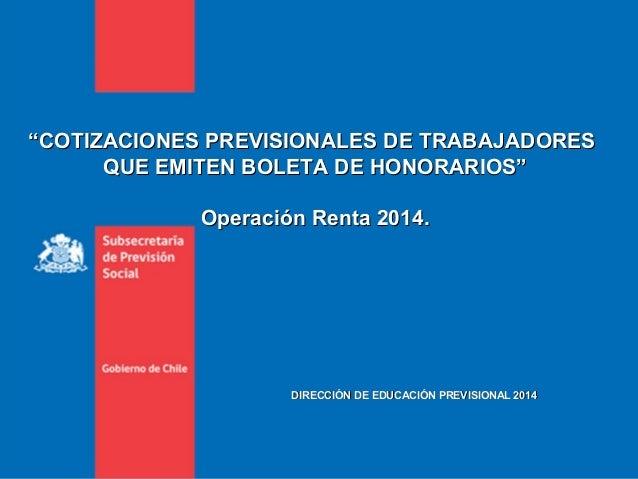 """""""""""COTIZACIONES PREVISIONALES DE TRABAJADORESCOTIZACIONES PREVISIONALES DE TRABAJADORES QUE EMITEN BOLETA DE HONORARIOS""""QUE..."""