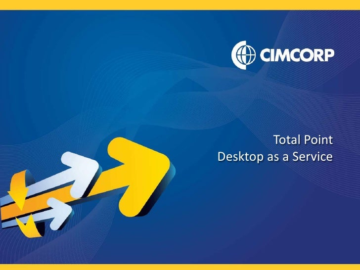 Total Point<br />Desktop as a Service<br />