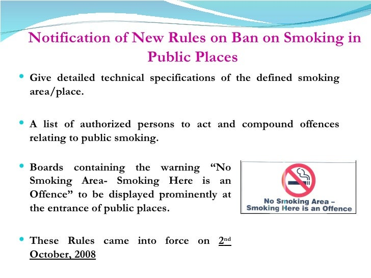 smoking in public place The numbers of people who smoke have increase over the years although they are equipped with the knowledge of how unhealthy smoking can be.
